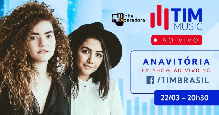 TIM promove show ao vivo da dupla Anavitória pelo Facebook