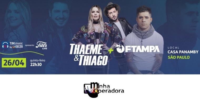 Novo show em parceria com TIM Music terá Thaeme & Thiago no palco