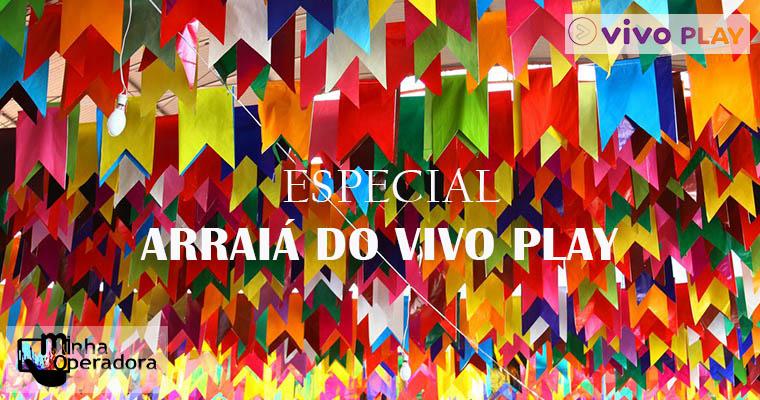 Vivo TV seleciona melhores shows sertanejos em Arraiá do Vivo Play