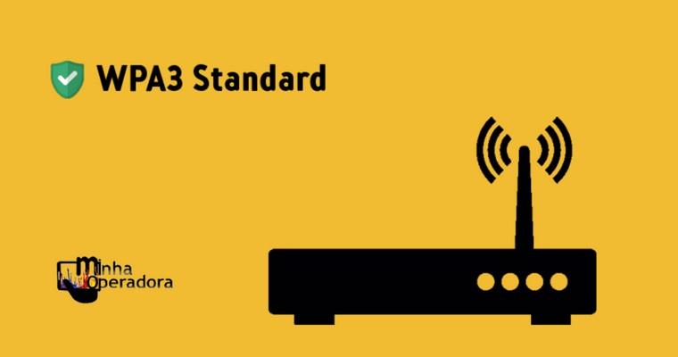 Wi-Fi recebe nova geração de segurança, o WPA3