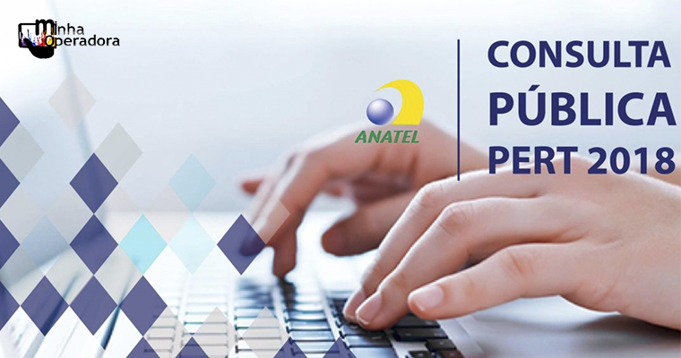 Anatel prorroga consulta pública do PERT por mais 30 dias