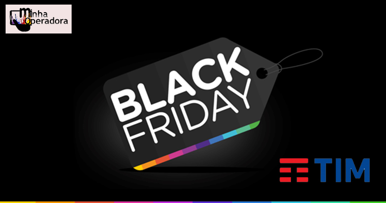 TIM antecipa Black Friday e dá bônus de internet