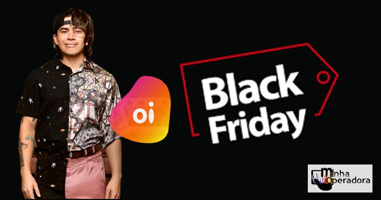 Oi oferta 50GB por R$ 99 e libera redes sociais na Black Friday