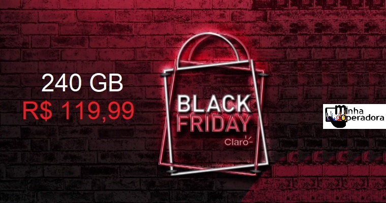 Black Friday: 240GB de internet por R$ 119,99 na Claro