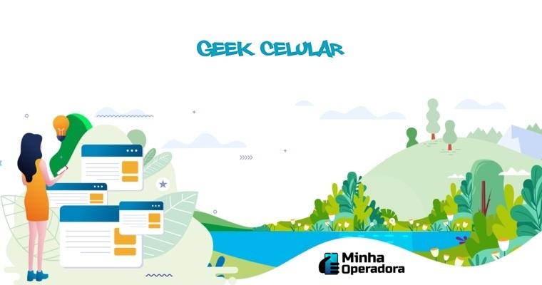 novo site da Geek Celular já está disponível