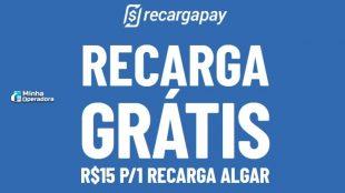 Clientes Algar Telecom têm R$ 15 de recarga grátis no Recargapay