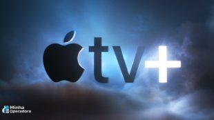 Streaming Apple TV+ chegará ao Brasil por R$ 9,90 mensais