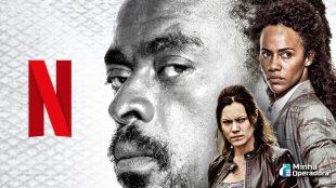Nova série da Netflix terá primeiro episódio com exibição gratuita