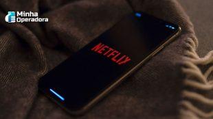 Netflix planeja oferecer plano mais barato para mobile