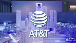 Desejada por brasileiros, a AT&T é mesmo tudo o que dizem?