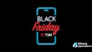 Black Friday: TIM dá até 10GB de bônus de internet
