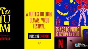 Netflix cria seu próprio festival no Brasil
