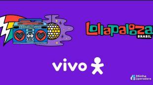Vivo será patrocinadora do Lollapalooza Brasil 2020
