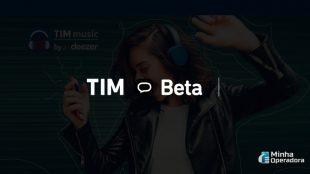 TIM Beta ganha WhatsApp ilimitado e outras novidades