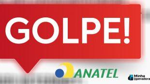 Anatel alerta usuários sobre golpe de internet grátis