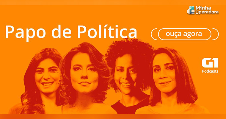 Podcast Papo de Política vai virar programa de TV na Globo News.
