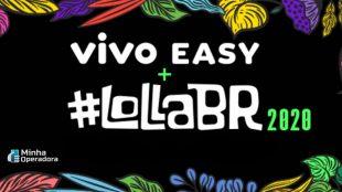 Vivo Easy ganha atualização para o Lollapalooza 2020