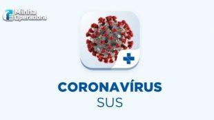 Aplicativo Coronavírus SUS já teve mais de 340 mil downloads