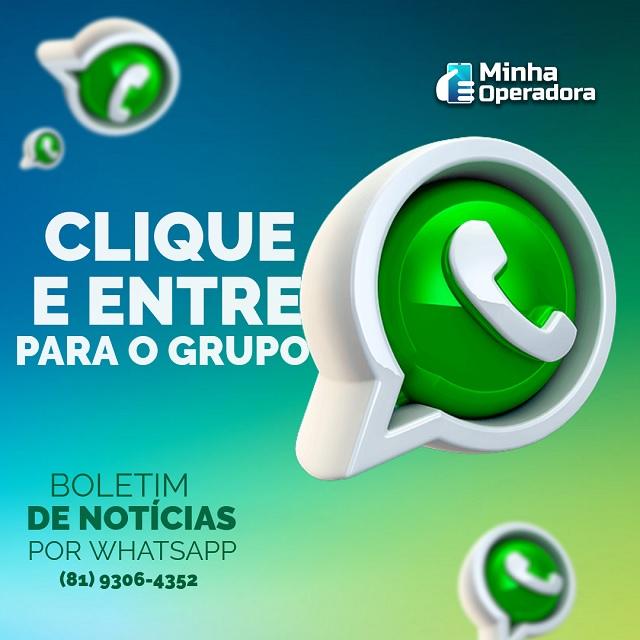 Clique e Entre Para o Grupo - Boletim de Notícias do Minha Operadora por WhatsApp