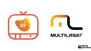 Oi vai expandir TV por assinatura em parceria com Multilaser