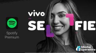 Vivo Selfie lança novo plano com assinatura do Spotify inclusa