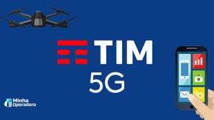 Conheça os três estados que vão receber 5G da TIM