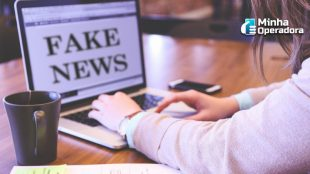 PL das fake news: O que pode mudar nos serviços das operadoras?