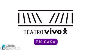 Teatro Vivo promove peça online neste sábado