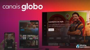 Streaming 'Globosat Play' se transforma em 'Canais Globo'