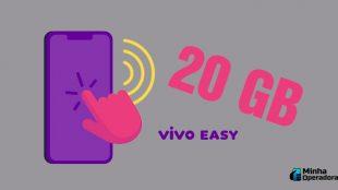 Vivo Easy Prime lança assinatura com 20 GB mensais