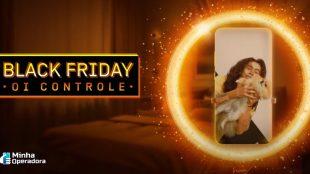 Black Friday da Oi tem plano de 16 GB por R$ 49,99