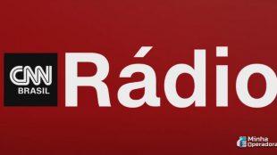 Estreia da CNN Brasil na Rádio Transamérica ganha data oficial