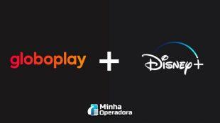 Globoplay oferta combo com Disney+ por até R$ 37,90 por mês