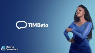 Sem Deezer e com ligações ilimitadas; conheça o novo TIM Beta
