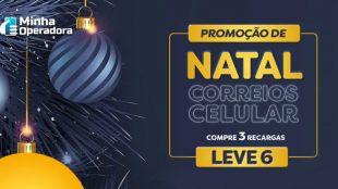 Compre 3 recargas e leve 6: Correios Celular lança oferta de Natal