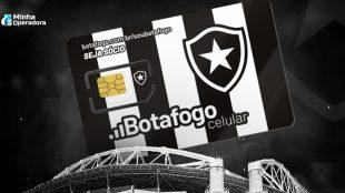 Mais uma! Clube Botafogo lança sua própria operadora móvel virtual