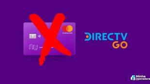 Usuários reclamam de problemas para assinar o DirecTV Go