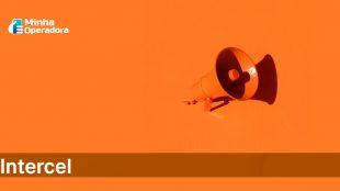 Intercel rompe com Surf Telecom; conheça a nova rede escolhida