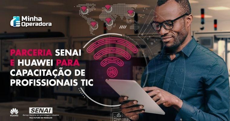 Senai e Huawei se unem para capacitar profissionais no setor de telecomunicações