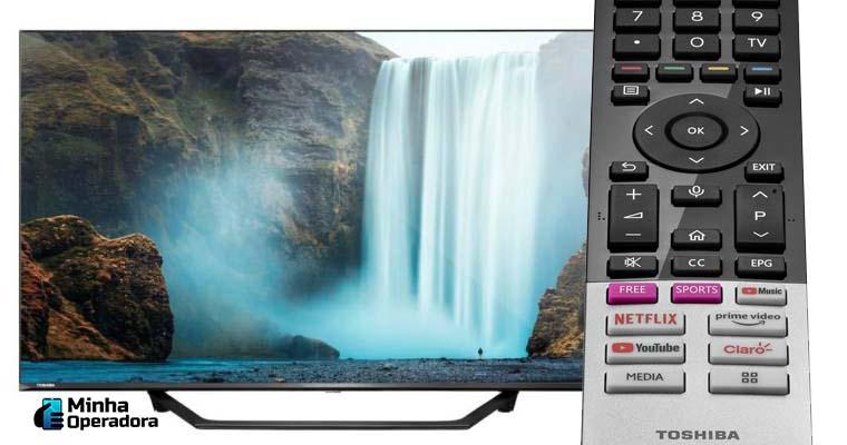 Nova Smart TV da Toshiba. Divulgação Multilaser