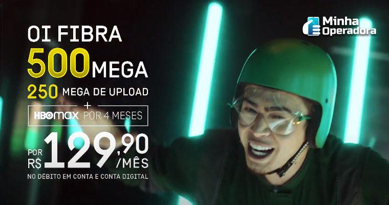 Oi Fibra lança plano de 500 Mbps com acesso ao HBO Max por R$ 129,90/mês