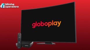 Globoplay está com valor promocional no Claro box tv