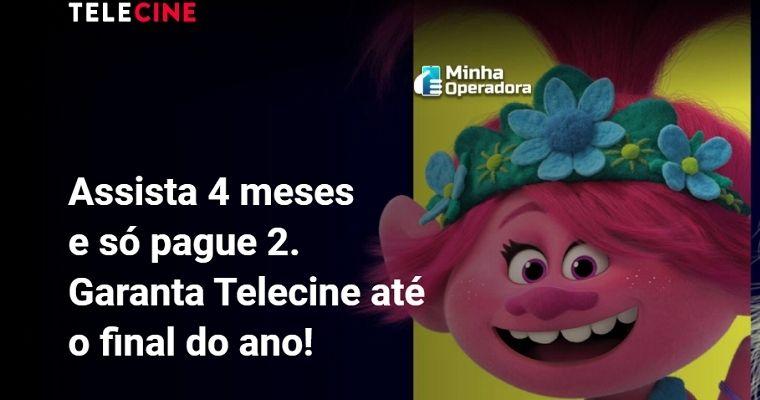 Telecine lança promoção: 'Assista 4 meses e só pague 2'